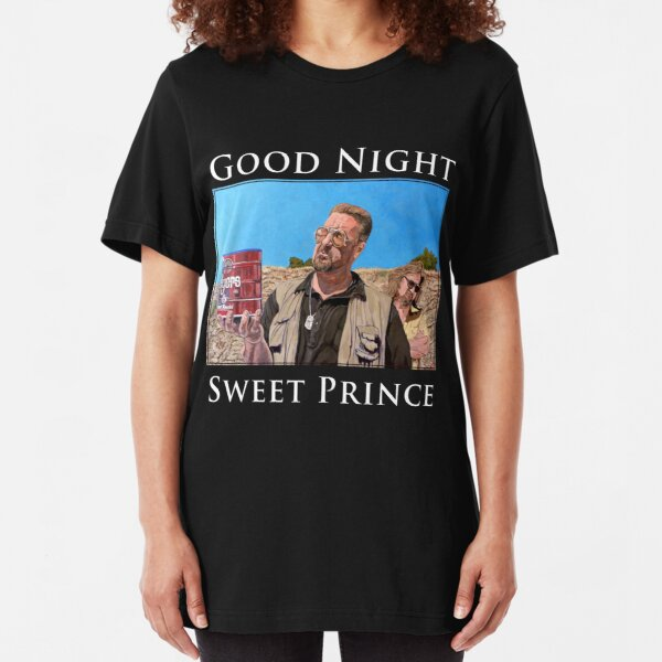 Good Night Sweet Prince Slim Fit T-Shirt
