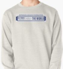We Power Those Who Change the World Pullover