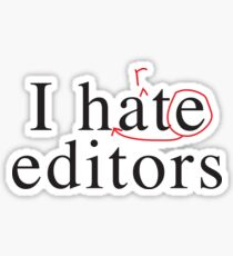 I hate heart editors Sticker