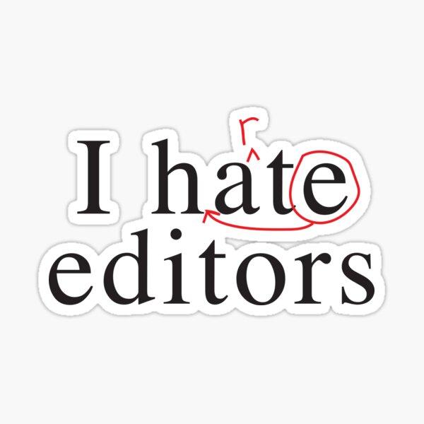 I hate heart editors Sticker