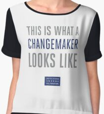 This is What a Changemaker Looks Like Chiffon Top