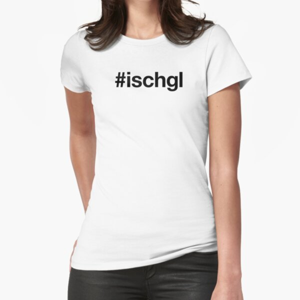 ISCHGL Hashtag Tailliertes T-Shirt