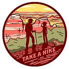 Take A Hike by BlueAsterStudio