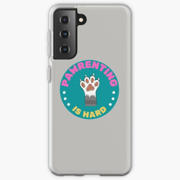 Pawrenting Is Hard Toe Beans Samsung Galaxy Soft Case