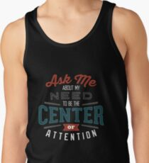 Center of Attention Tank Top