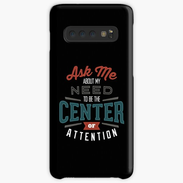 Center of Attention Samsung Galaxy Snap Case