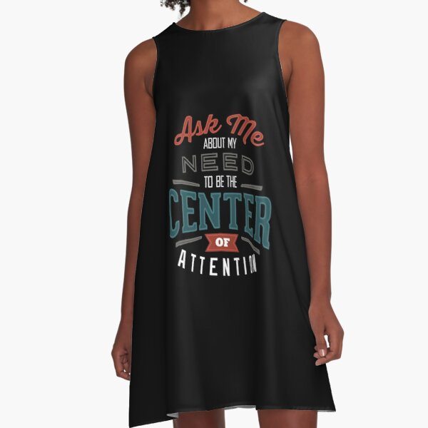 Center of Attention A-Line Dress