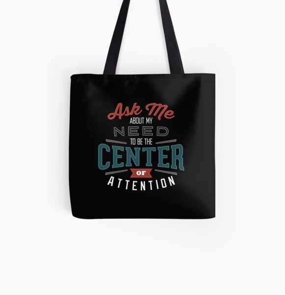 Center of Attention All Over Print Tote Bag