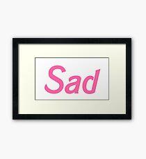 Sad Framed Print