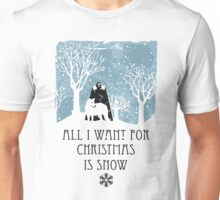 All I Want For Christmas Is Snow T-shirt Unisex T-Shirt