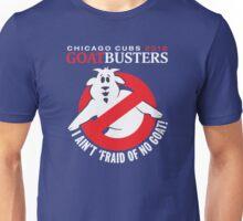 I ain't afraid of no goats chicago cubs 2016  t-shirt Unisex T-Shirt