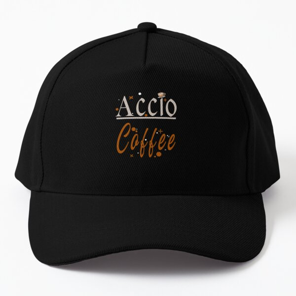 Accio coffee | coffee addicted and big lover | coffee drinking everyday Baseball Cap