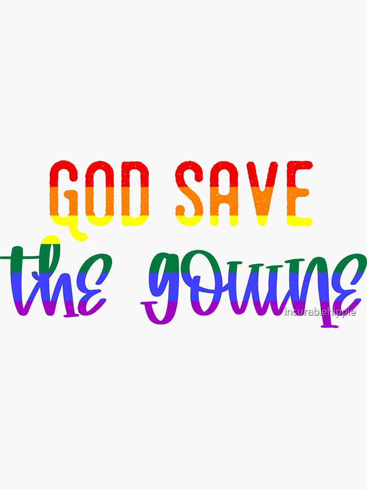 God Save The Gouine - pour les lesbiennes by incurablehippie