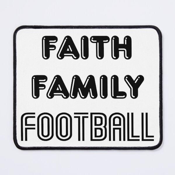 Faith Family Football Mouse Pad