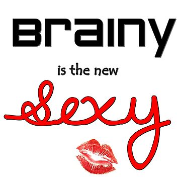 Brainy is the new sexy by xSadiax
