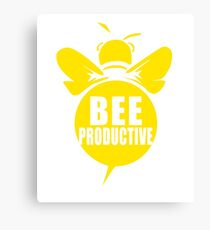 Bee Productive Cool Bee Graphic Typo Design Canvas Print