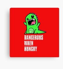 Dangerous When Hungry Canvas Print