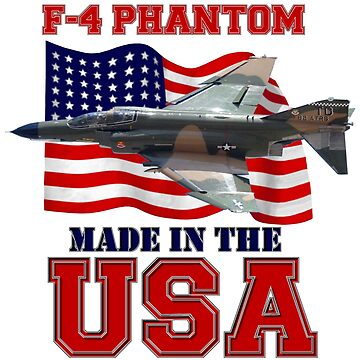 F-4 Phantom Made in the USA by BasilBarfly