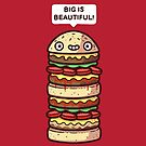 Big is beautiful by Randyotter