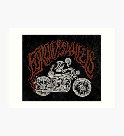 Forever Two Wheels Art Print
