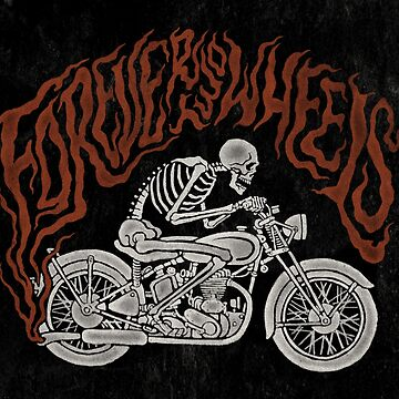 Forever Two Wheels by HINKLE