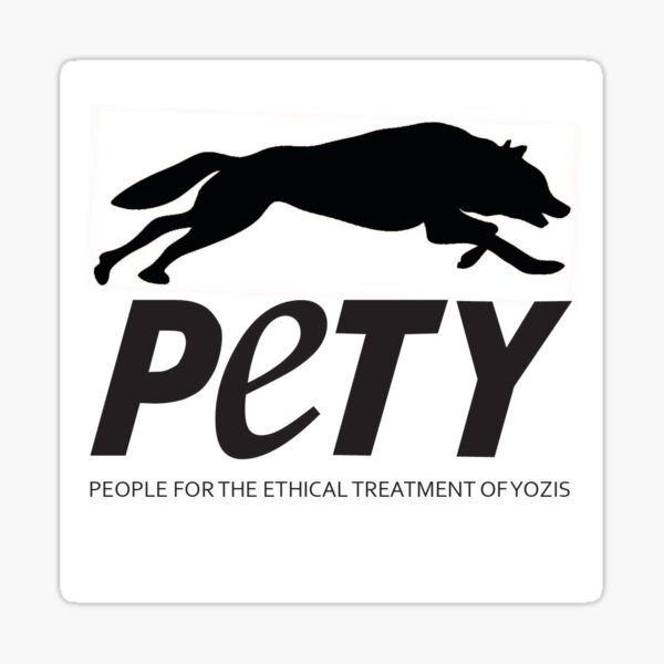 People for the Ethical Treatment of Yozis Sticker