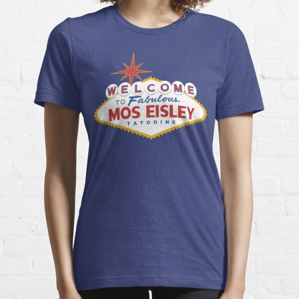 What Happens in Mos Eisley Essential T-Shirt