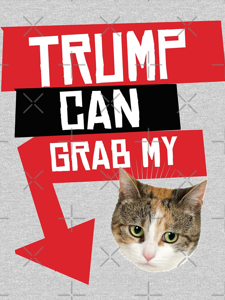 Trump Can Grab My Pussy by popdesigner