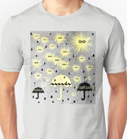 Come Rain or Come Shine T-Shirt