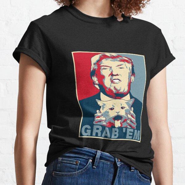 Trump Grab Em Poster Classic T-Shirt