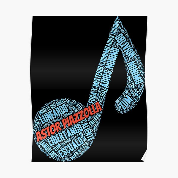 Astor Piazzolla Tango Music Note Word Art Poster
