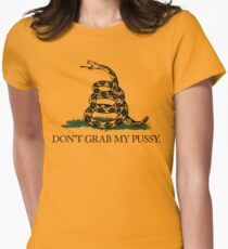 Don't Grab My Pussy Women's Fitted T-Shirt