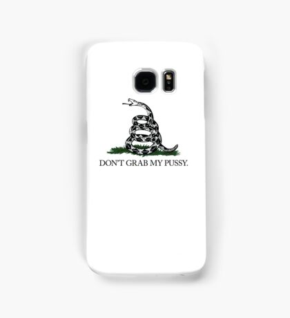 Don't Grab My Pussy Samsung Galaxy Case/Skin