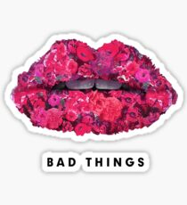 Bad Things Art 4 (BLACK/WHITE) Sticker