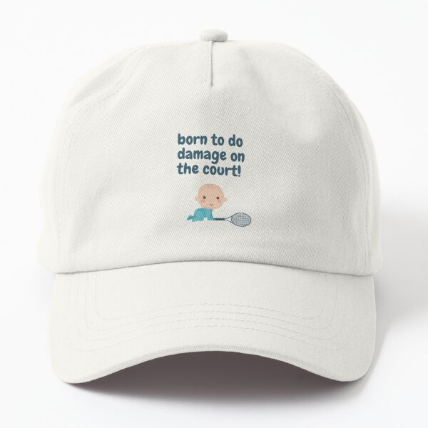 Baby Boy Born to Do Damage on the Tennis Court Dad Hat