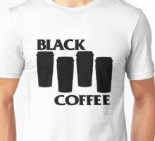 black coffee Unisex T-Shirt