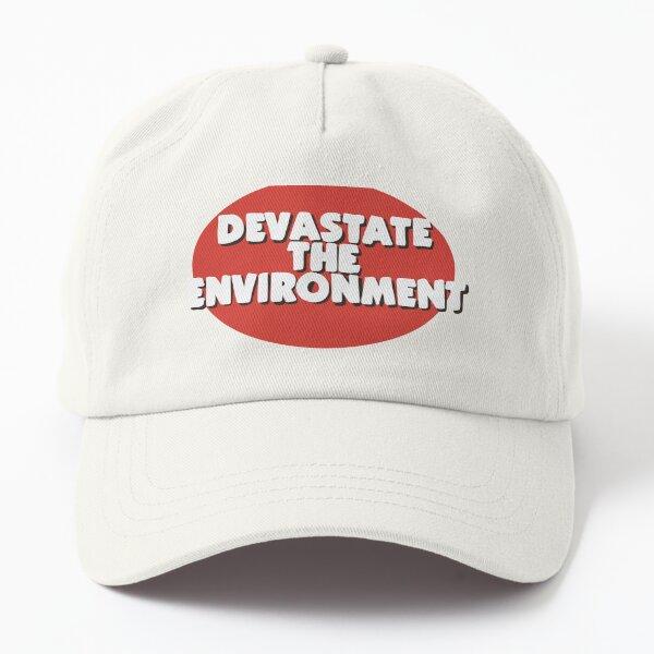 Devastate the environment design for outdoorsy folk Dad Hat