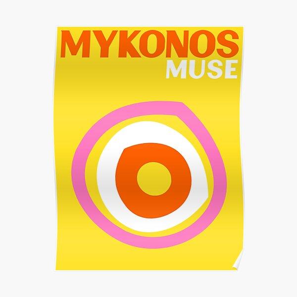 MYKONOS MUSE Poster