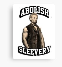 Abraham Lincoln - Abolish Sleevery Canvas Print