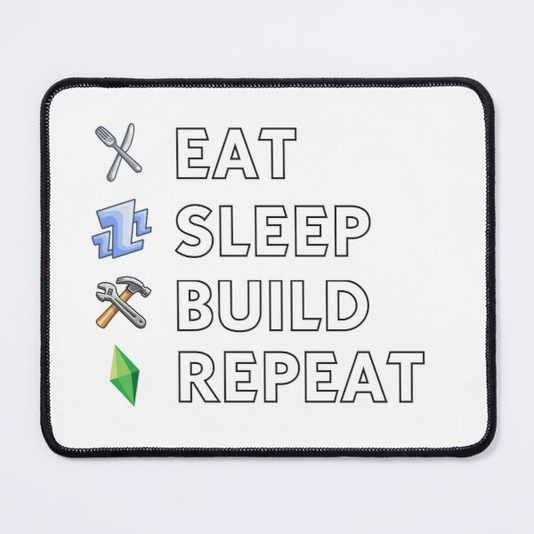 Eat Sleep Build Repeat Mouse Pad