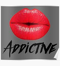 Red Lips Lipstick Addictive  Poster