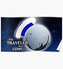 The Traveller Has Come! Poster