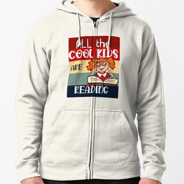 All the Cool Kids are Reading  Zipped Hoodie
