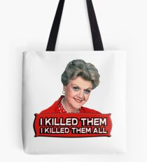 Angela Lansbury (Jessica Fletcher) Murder she wrote confession. I killed them all. Tote Bag