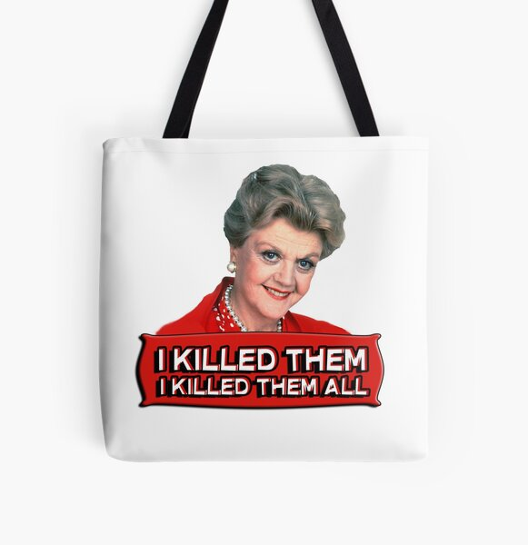 Angela Lansbury (Jessica Fletcher) Murder she wrote confession. I killed them all. All Over Print Tote Bag