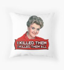 Angela Lansbury (Jessica Fletcher) Murder she wrote confession. I killed them all. Throw Pillow
