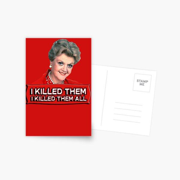 Angela Lansbury (Jessica Fletcher) Murder she wrote confession. I killed them all. Postcard