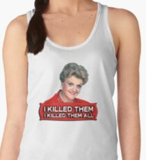 Angela Lansbury (Jessica Fletcher) Murder she wrote confession. I killed them all. Women's Tank Top