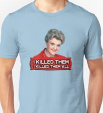 Angela Lansbury (Jessica Fletcher) Murder she wrote confession. I killed them all. Unisex T-Shirt