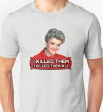 Angela Lansbury (Jessica Fletcher) Murder she wrote confession. I killed them all. T-Shirt